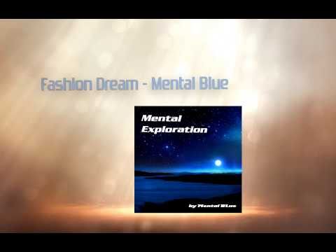 Mental Blue - Mental Exploration