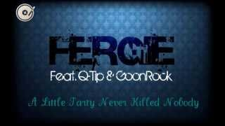 Fergie Feat  Q Tip & GoonRock   A Little Party Never Killed Nobody Radio Edit)(HD)