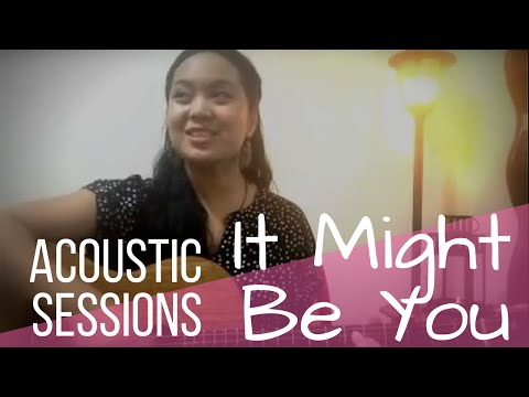 It Might Be You (Cover by Yvanne)