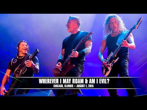 Metallica: Wherever I May Roam and Am I Evil? MetOnTour  Chicago, IL  Lollapalooza  2015