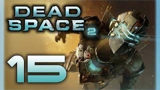 Dead Space 2 - Прохождение игры на русском [#15]