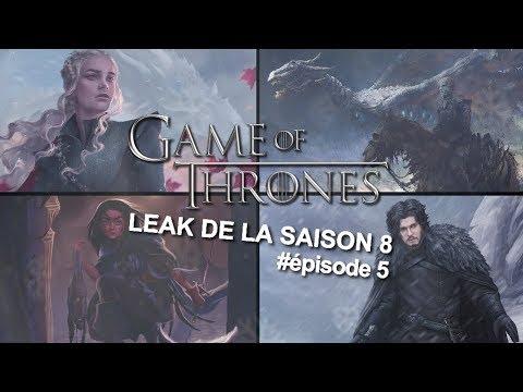 Game of Thrones - TRAITONS le LEAK de la saison 8 : Épisode 5
