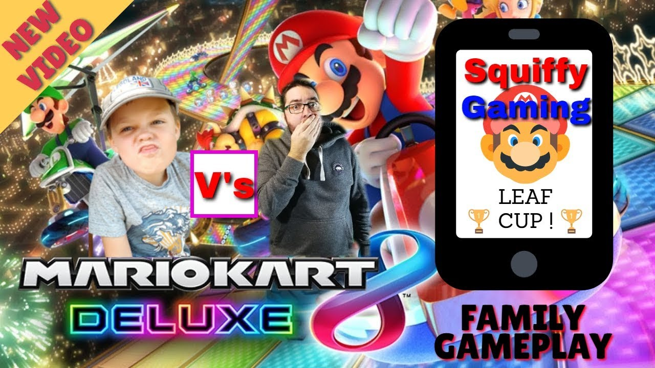 Mario Kart 8 Deluxe Leaf Cup Competitive Dad V S 6 Year Old