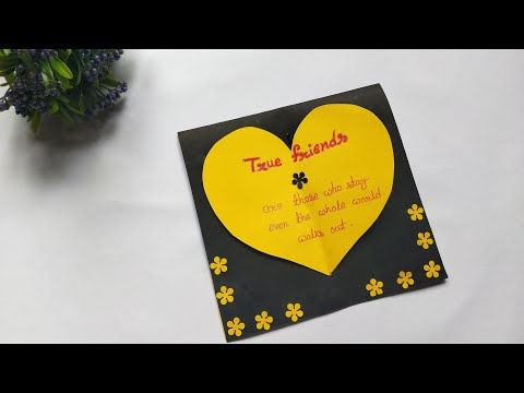 Friendship Day Special Card Ideas Card For Best Friend Easy