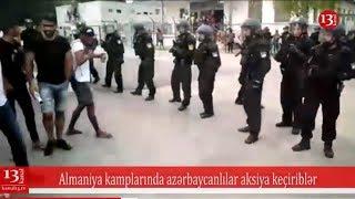 Azərbaycanlıların Almaniya kamplarında kütləvi etirazı - Polislə qarşıdurma! Abunə olun! İzləyin!