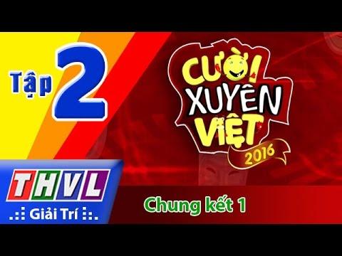 THVL   Cười xuyên Việt 2016 - Tập 2