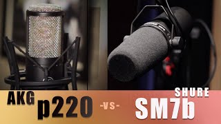 Shure SM7b vs AKG p220 | Voiceover and Podcast Microphone Comparison
