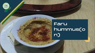 Faru Hummus(on) | Kiel Oni?