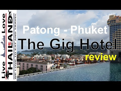 The Gig Hotel review Patong Phuket – Budget hotel near  Bangla road