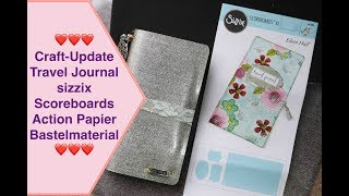 Craft update travel journal sizzix Scoreboards XL Eileen Hull Action Papier