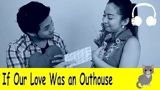 If Our Love Was An Outhouse| Family Sing Along - Muffin Songs