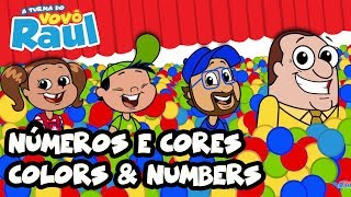 NÚMEROS E CORES (COLORS and NUMBERS) | A TURMA DO VOVÔ RAUL EM DESENHO