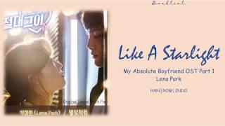 [My Absolute Boyfriend OST Part 1] LENA PARK - Like A Starlight (별빛처럼) (HAN/ROM/INDO Lyrics/가사)