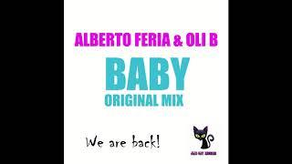 Gambar cover Alberto Feria & Oli B - Baby (Original Mix)