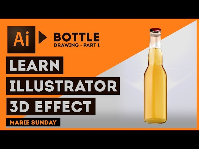 Realistic 3D Bottle Part 1 // Illustrator 3D Objects 2018