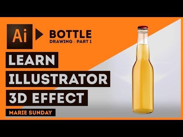 Realistic 3D Bottle Part 1 // Illustrator 3D Objects 2018