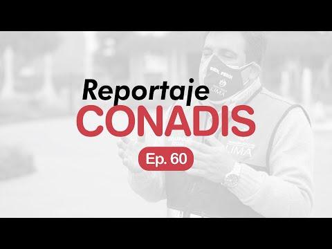 Reportaje Conadis | Ep. 60