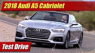 2018 Audi A5 Cabriolet: Test Drive