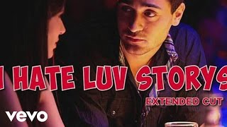 I Hate Luv Storys Title Track Full Video - Sonam Kapoor|Imran Khan|Vishal Dadlani|Kumaar