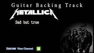 Metallica - Sad but true (Guitar Backing Track)