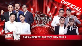 Siêu Trí Tuệ Việt Nam mùa 2 - Tập 8