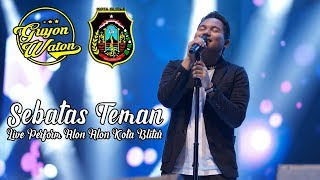 Download lagu Guyon Waton Alon Alon Kota Blitar Sebatas Teman Terbaru 2020
