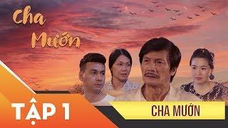 Phim Xin Chào Hạnh Phúc – Cha mướn tập 1 | Vietcomfilm