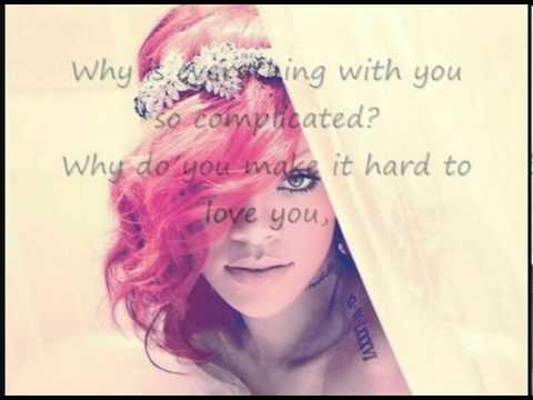 Rihanna Complicated Lyrics