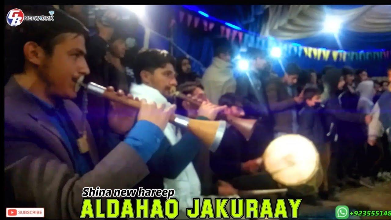 Download Shina New Hareep || Aldahaq jakuray || Ustad farman and ustad piyar ali || presented by Gb network