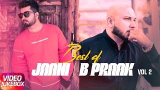 Best of Jaani And B Praak Vol -2 | Video Jukebox | Latest Punjabi Song 2018 | Speed Records