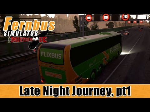 Fernbus Simulator - Late Night Journey - Frankfurt, Nuremberg, Munich Part 1