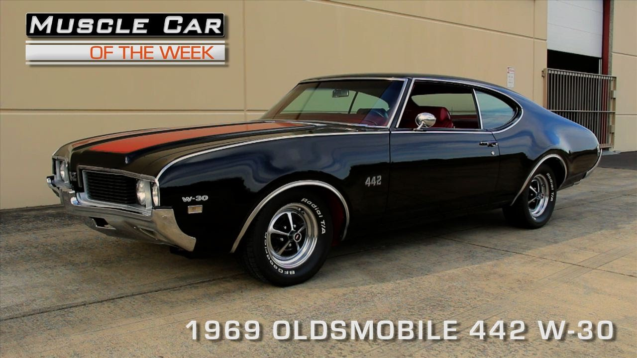 Muscle Car Of The Week Video #98: 1969 Oldsmobile 442 W-30 - YouTube
