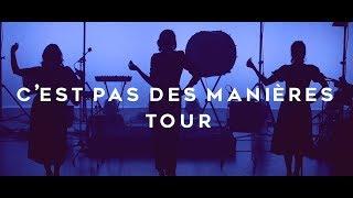C'EST PAS DES MANIÈRES TOUR (teaser) - The Glossy Sisters