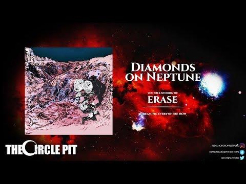DIAMONDS ON NEPTUNE - Erase (Official Video Stream) Hardcore Metal