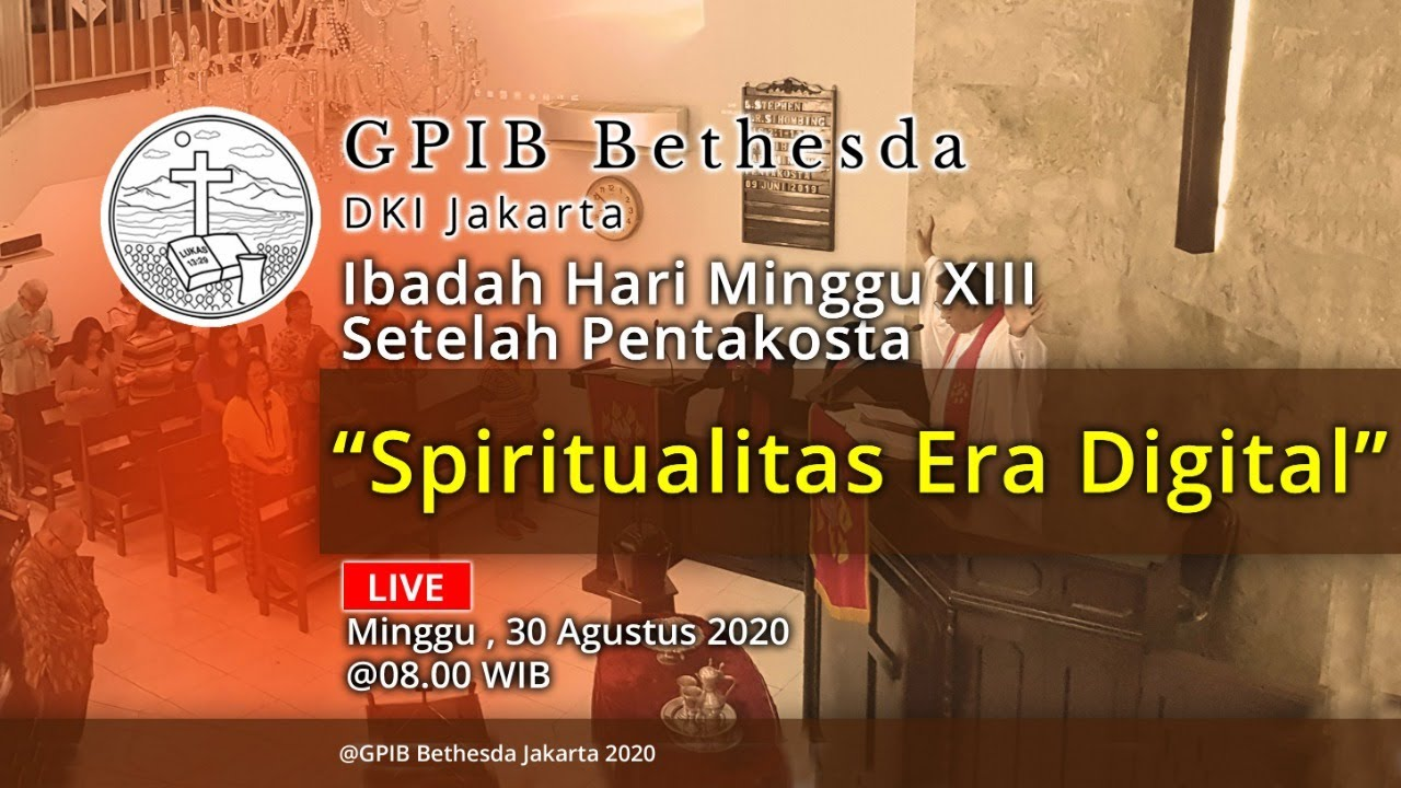 Ibadah Hari Minggu XIII Sesudah Pentakosta (30 Agustus 2020)