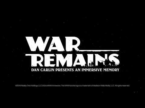 Dan Carlin's 'War Remains' is a stunning VR pop-up