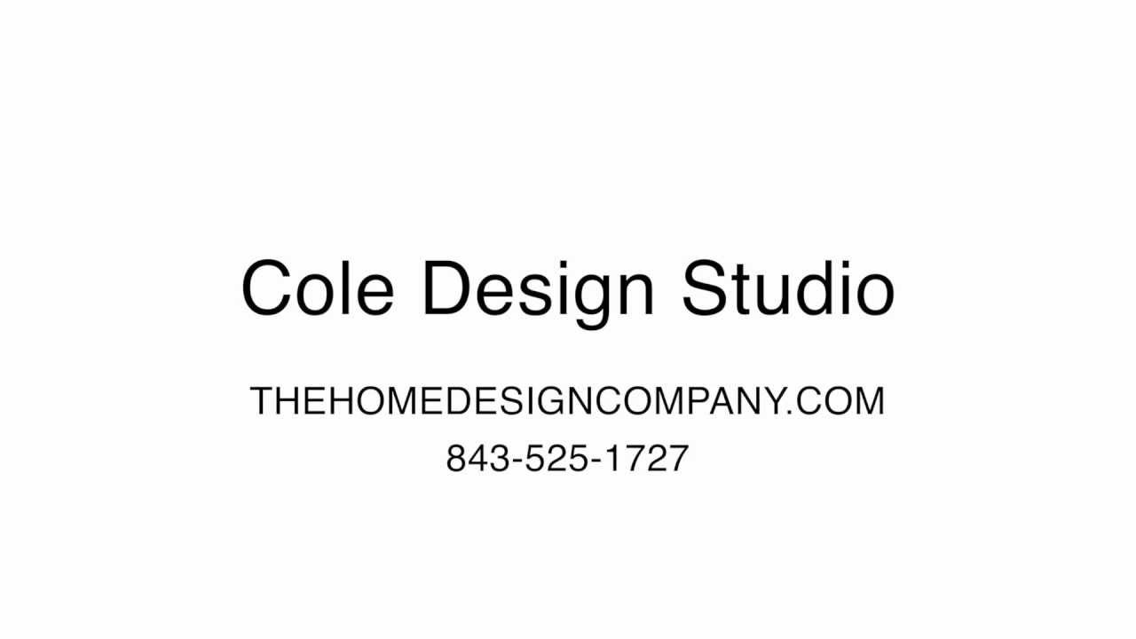 Cole Design Studio Lowcountry Design Specialist In South Carolina Youtube