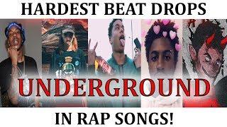 Hardest UNDERGROUND BEAT DROPS In Rap Songs!