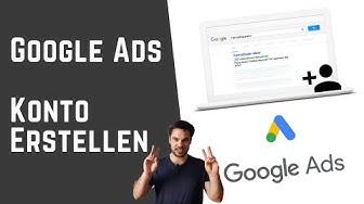 Google Ads Konto erstellen Tutorial 2019 auf Deutsch