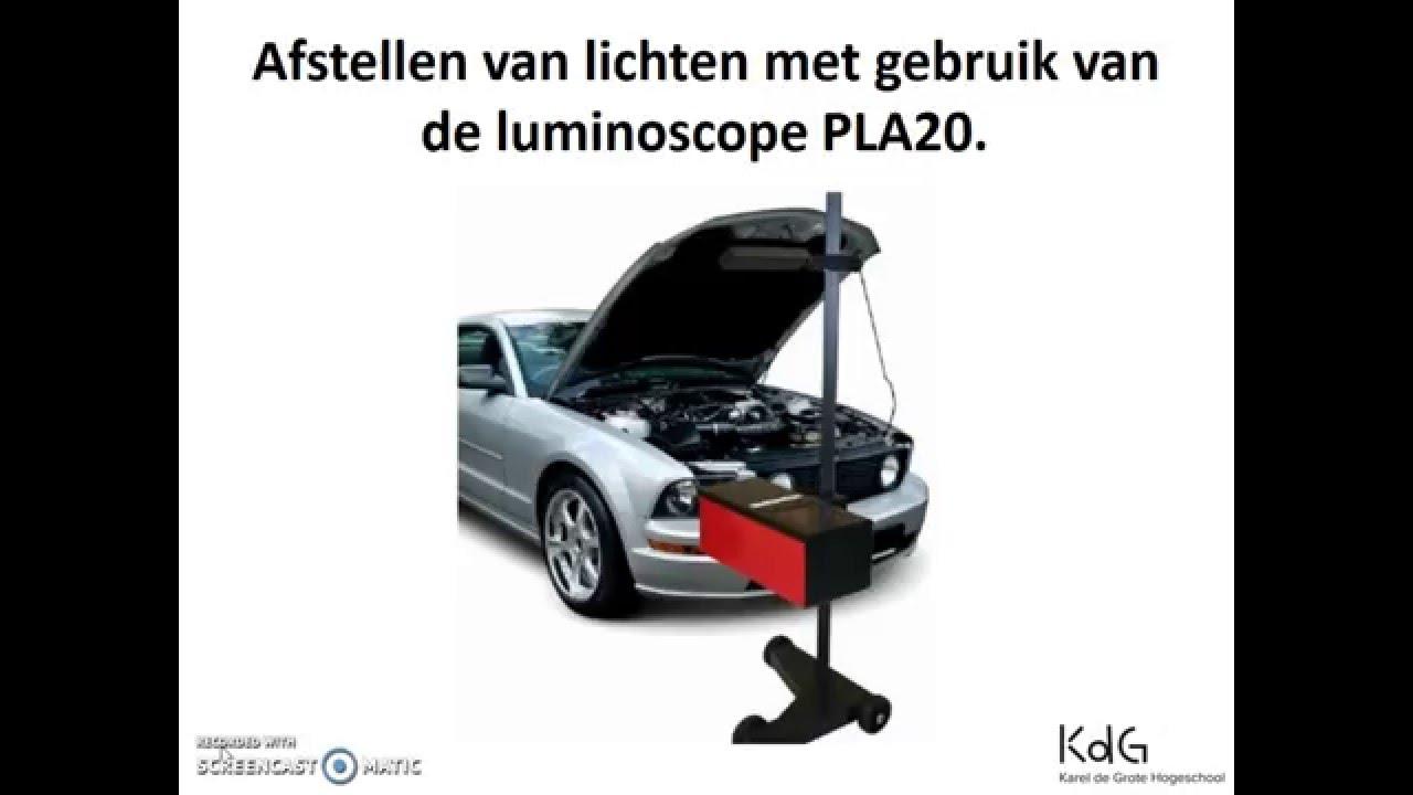afstellen van lichten met gebruik van de luminoscope pla20