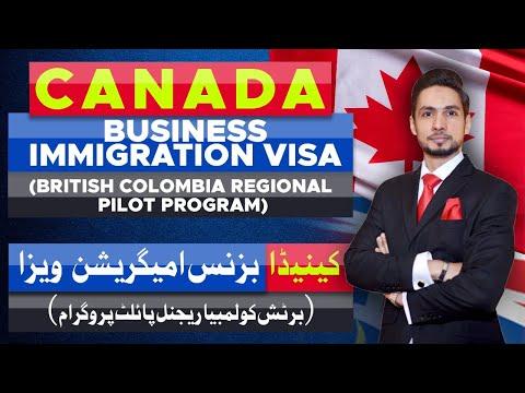 Canada Business Immigration Canada Investor Visa British Colombia Regional Pilot Program 