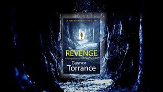 REVENGE by Gaynor Torrance