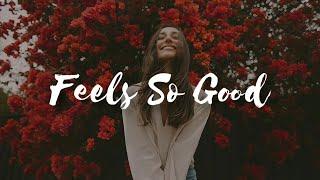 HONNE - Feels So Good  ft. Anna Of The North (lyrics)