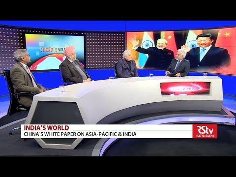 India's World - China's white paper on Asia Pacific & India