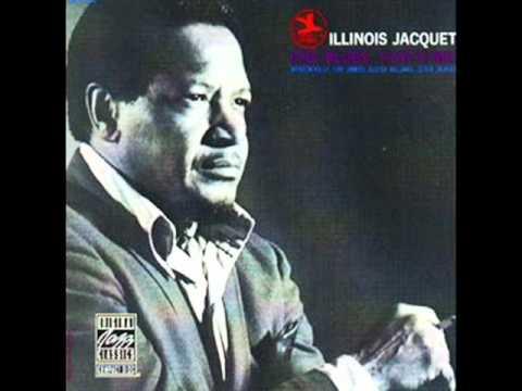 Illinois Jacquet - The Blues That's Me! (1969)