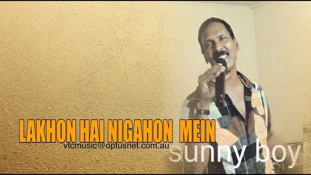 Download LAKHON HAI NIGAHON MEIN  SUNNY BOY ( FIJI ) Live at RAFI NIGHT 2016