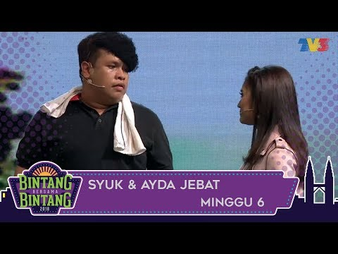 Bintang Bersama Bintang   Syuk & Ayda Jebat   Minggu 6