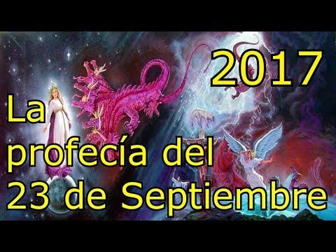 Alerta!!! Profecía del 23 de Septiembre 2017