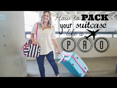 How to Pack Your Suitcase Like a Pro!