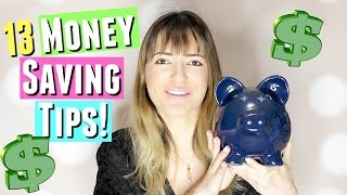 13 Money Saving Tips to save more money, How I saved thousands of dollars!
